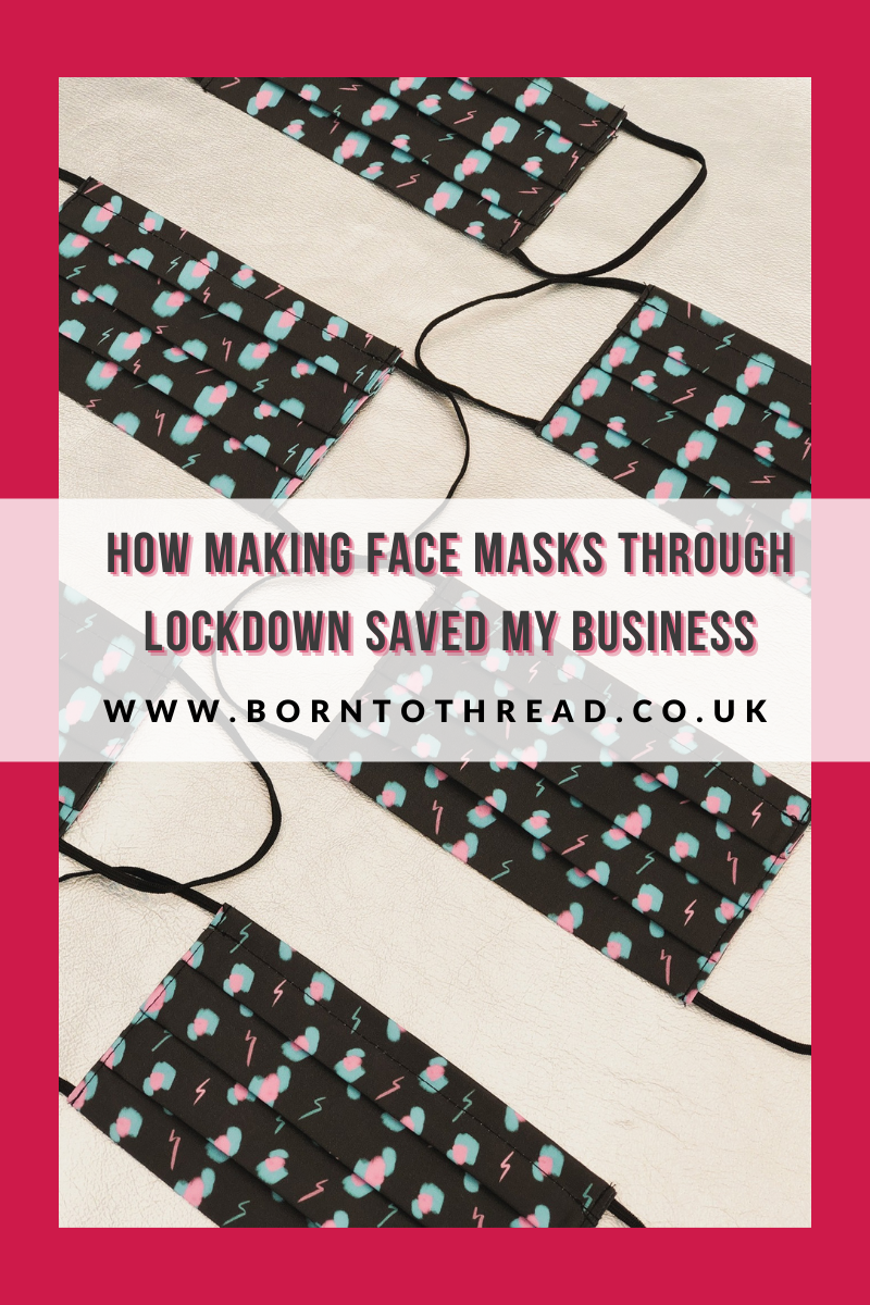 How making face masks through lockdown saved my business